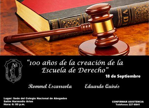 Conferencias: Cien años de la creación de la Escuela de Derecho.
