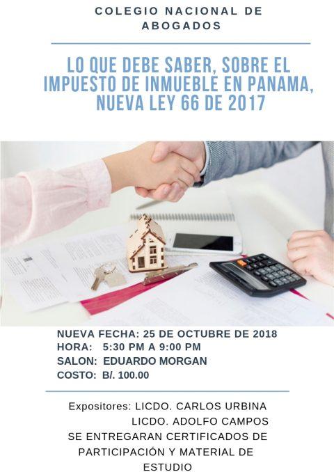 Seminario Taller: Lo que debe saber sobre impuesto de inmueble en Panamá, Nueva Ley 66 de 2017