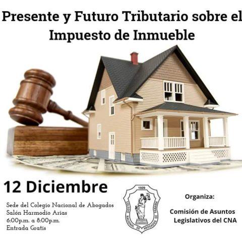 Foro: Presente y Futuro Tributario sobre el Impuesto Inmueble.