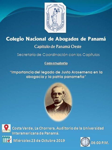 """Invitacion- Capítulo Panamá Oeste """" Importancia del Legado de Justo Arosemena en la abogacía y la patria panameña"""""""