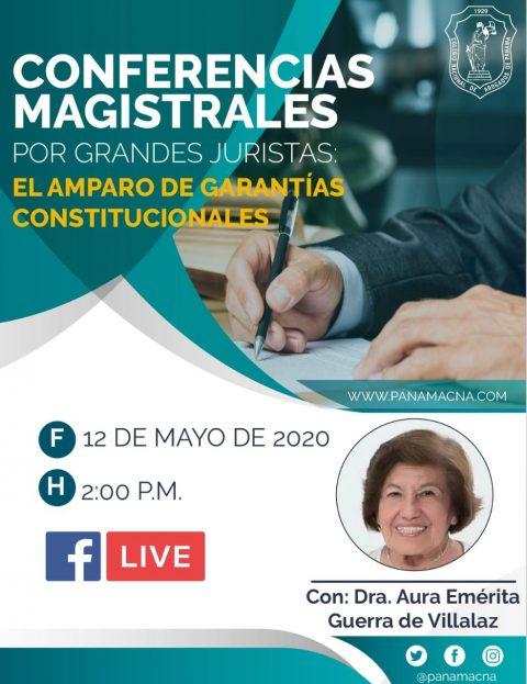 CONFERENCIA MAGISTRAL: EL AMPARO DE GARANTÍAS CONSTITUCIONALES