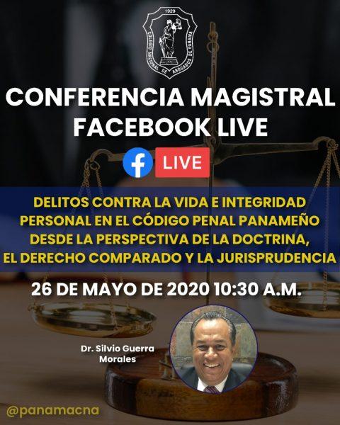 CONFERENCIA MAGISTRAL: DELITOS CONTRA LA VIDA E INTEGRIDAD PERSONAL